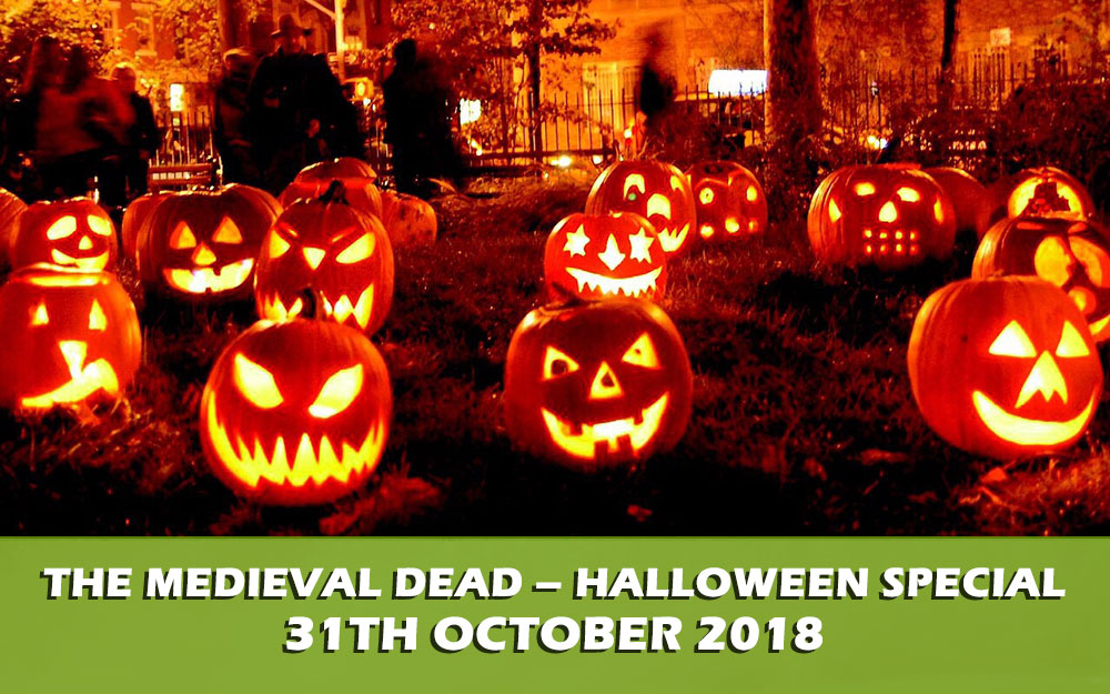 The Medieval Dead – Halloween special
